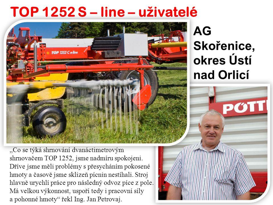 """TOP 1252 S – line – u ž ivatelé AG Skořenice, okres Ústí nad Orlicí """"Co se týká shrnování dvanáctimetrovým shrnovačem TOP 1252, jsme nadmíru spokojeni"""