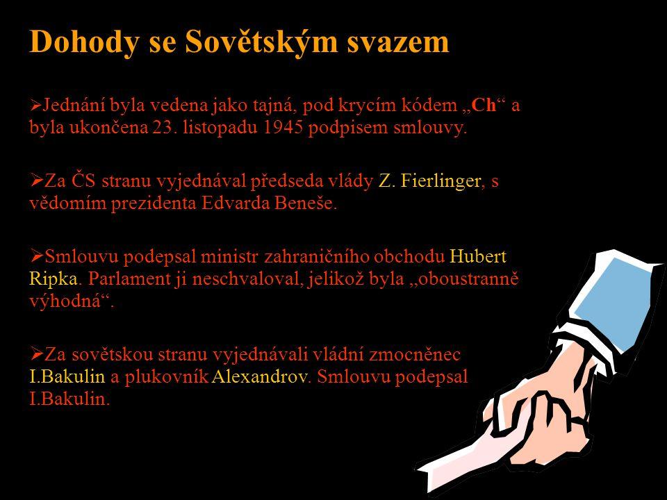 MUKL Muž Určený K Likvidaci Příkazy k transportům dávali přímo nejvyšší vládní představitelé: Alexej Čepička (do roku 1950 ministr spravedlnosti, poté ministr obrany) a jeho náměstek Miroslav Kloss.