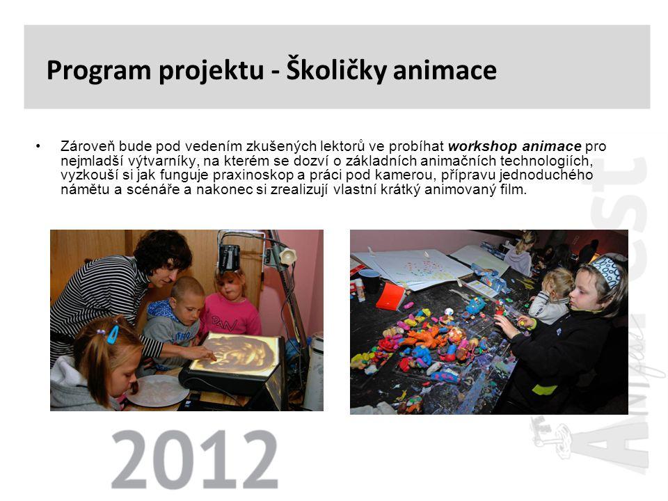 •Součástí projektu bude komorní výstava, která se vztahuje k historii českého animovaného filmu.