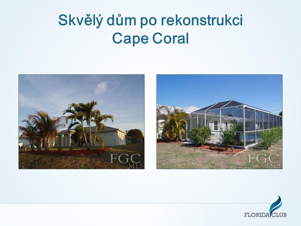 Skvělý dům po rekonstrukci Cape Coral