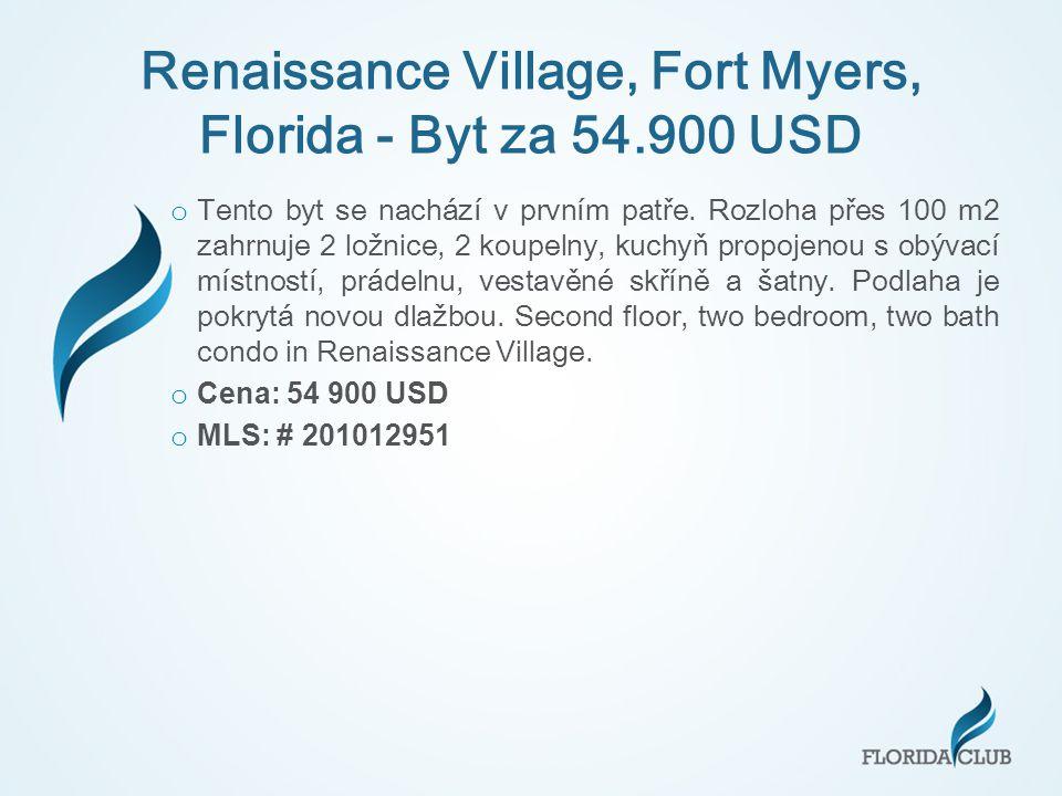 Renaissance Village, Fort Myers, Florida - Byt za 54.900 USD o Tento byt se nachází v prvním patře.