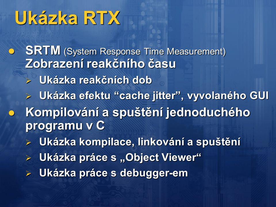"""Ukázka RTX  SRTM (System Response Time Measurement) Zobrazení reakčního času  Ukázka reakčních dob  Ukázka efektu """"cache jitter"""", vyvolaného GUI """