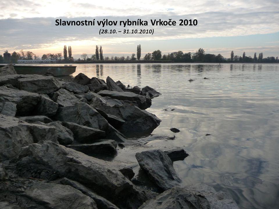 Slavnostní výlov rybníka Vrkoče 2010 (28.10. – 31.10.2010)