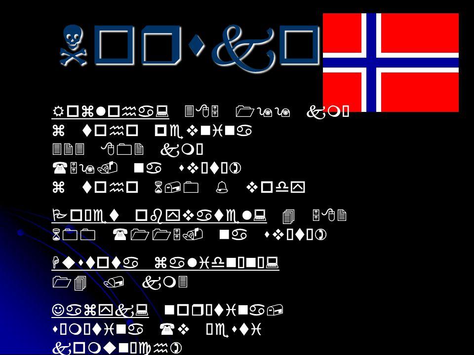 Státní zřízení: konstituční a dědičná monarchie Král: Harald V.