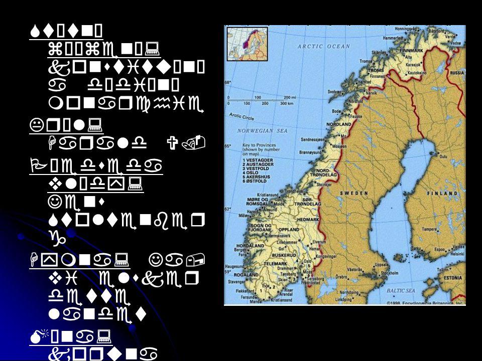Zajímavosti o Norsku První obyvatelé byli Vikingové.