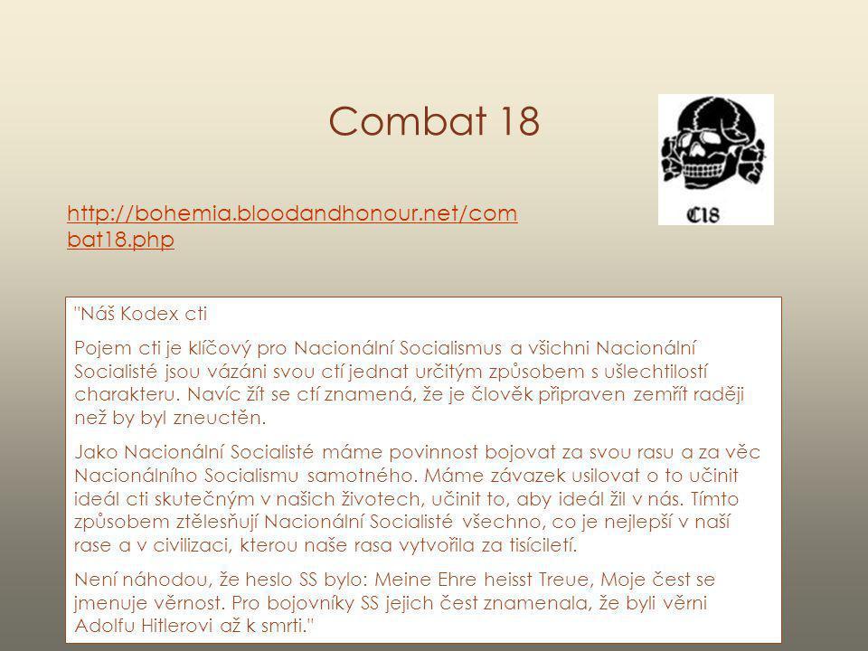 Combat 18 http://bohemia.bloodandhonour.net/com bat18.php
