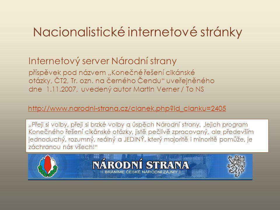 """Nacionalistické internetové stránky Internetový server Národní strany příspěvek pod názvem """"Konečné řešení cikánské otázky, ČT2, Tr. ozn. na černého Č"""