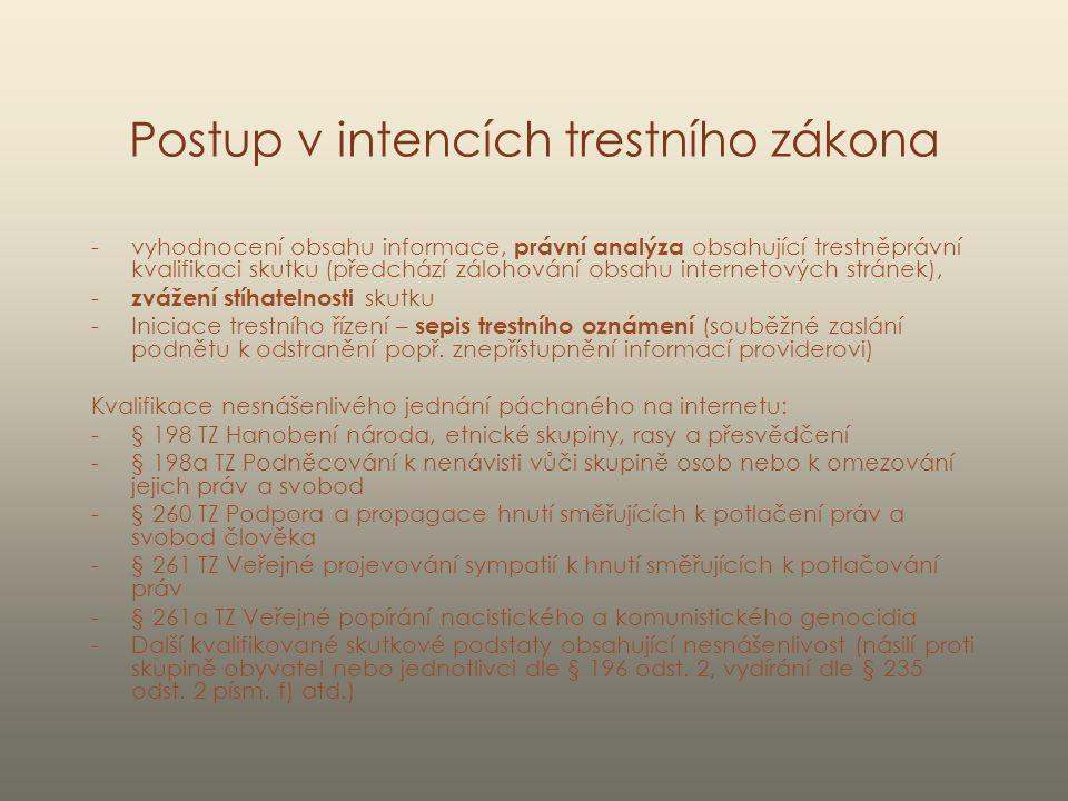 Postup v intencích trestního zákona -vyhodnocení obsahu informace, právní analýza obsahující trestněprávní kvalifikaci skutku (předchází zálohování ob