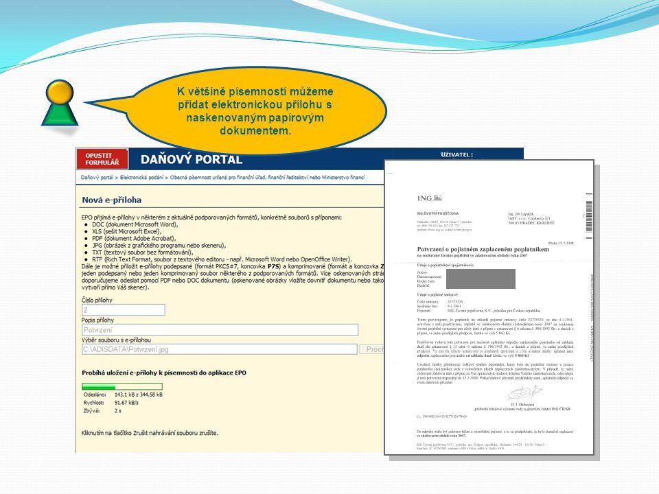 K většině písemností můžeme přidat elektronickou přílohu s naskenovaným papírovým dokumentem.