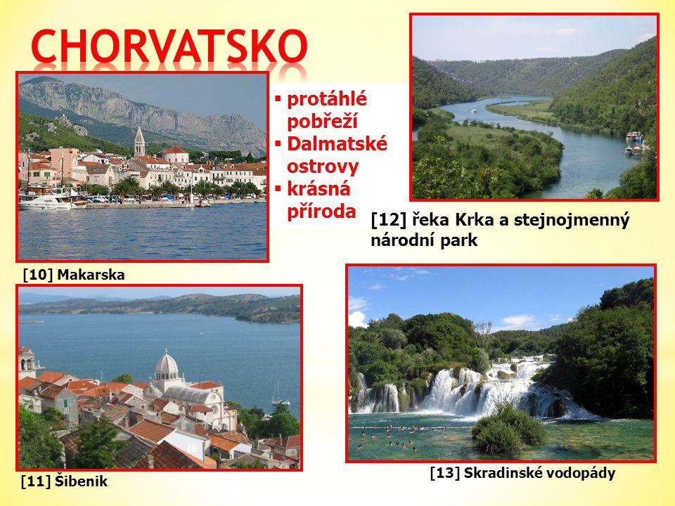 [10] Makarska [11] Šibenik  protáhlé pobřeží  Dalmatské ostrovy  krásná příroda [13] Skradinské vodopády [12] řeka Krka a stejnojmenný národní park