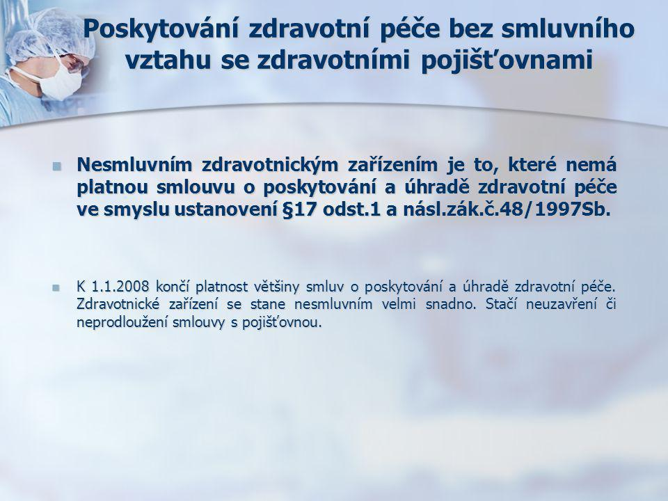 Poskytování zdravotní péče bez smluvního vztahu se zdravotními pojišťovnami  B) Ostatní péči pak hradí plně pacient formou přímé platby zdravotnickému zařízení.