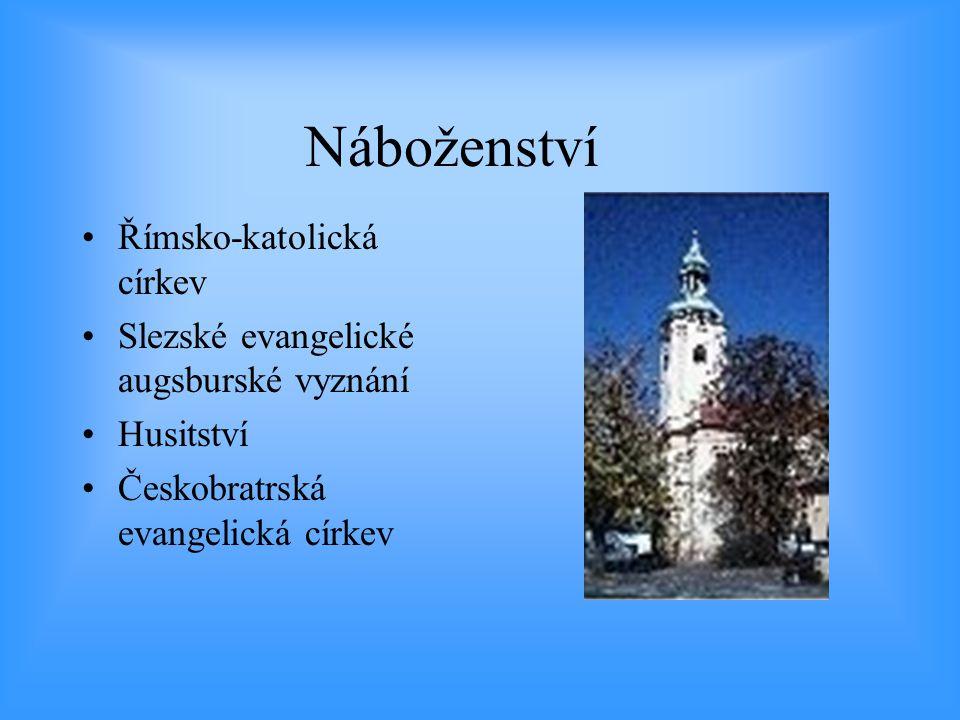 Náboženství •Římsko-katolická církev •Slezské evangelické augsburské vyznání •Husitství •Českobratrská evangelická církev
