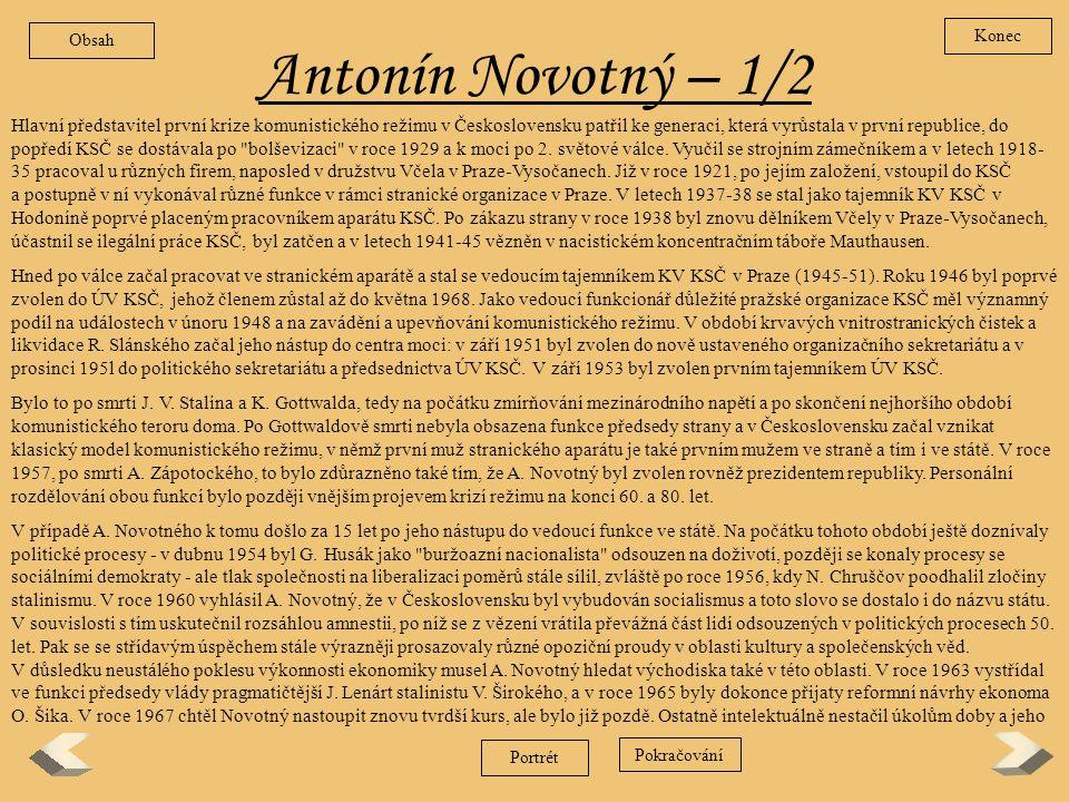 Antonín Zápotocký – 2/2 Zpět a rozmáhající se byrokracii. Je ovšem pravda, že se tím aspoň vnějškově odlišoval od většiny komunistických odlidštěných