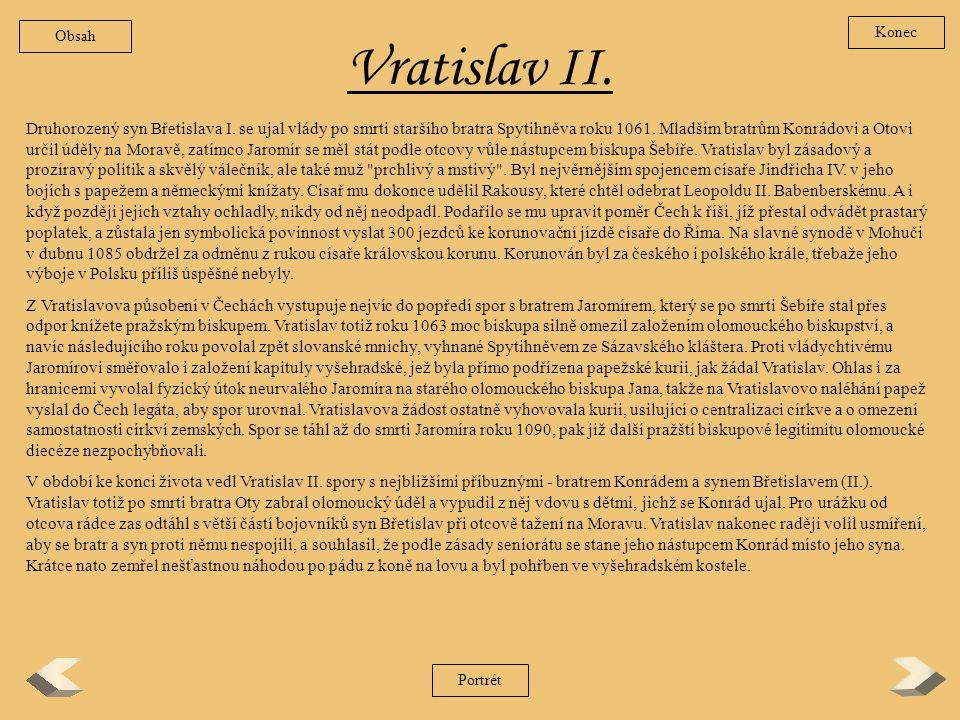 Spytihněv II. Nejstarší syn knížete Břetislava I. byl podle Kosmova podání