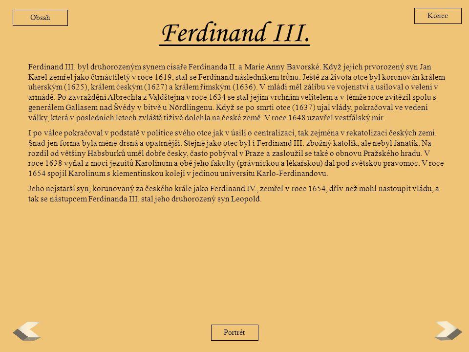 Ferdinand II. V soukromém životě prý byl prostý, laskavý, dobromyslný, bezpříkladně štědrý a příslovečně zbožný. Říkalo se, že má ctnosti mnicha. Jako