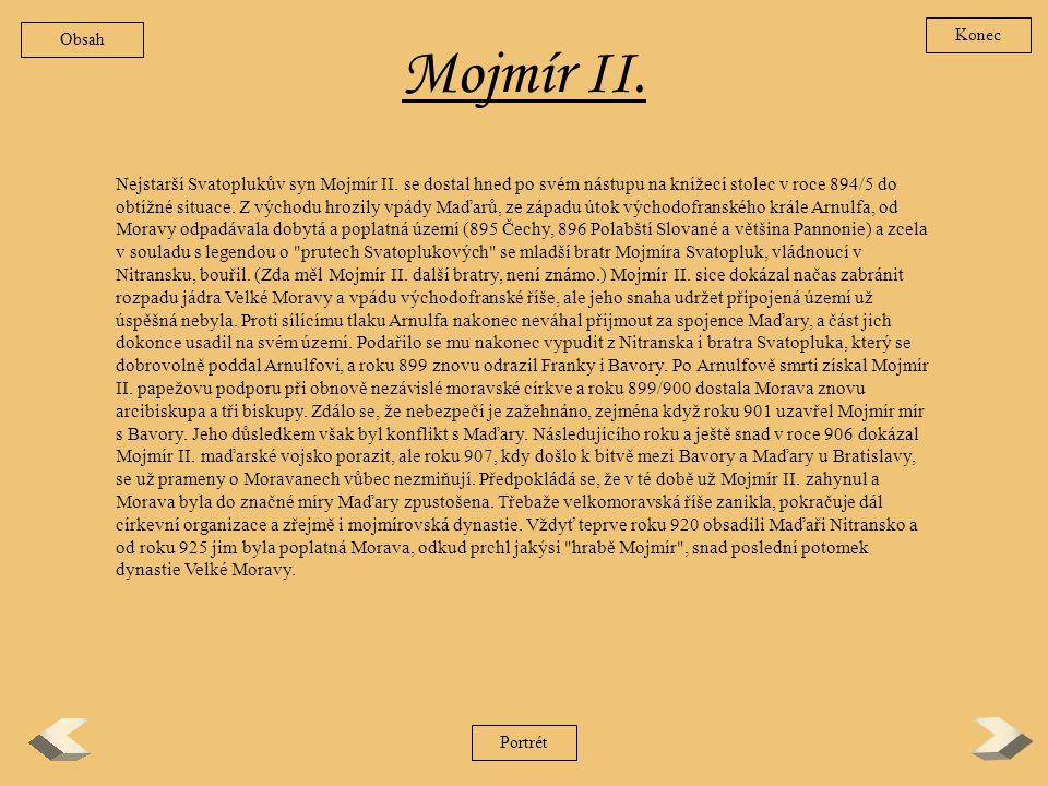 Mojmír II.Nejstarší Svatoplukův syn Mojmír II.