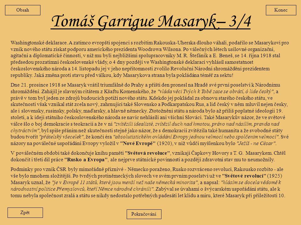 Tomáš Garrigue Masaryk – 2/4 Zpět Roku 1883 začal redigovat vědecký časopis
