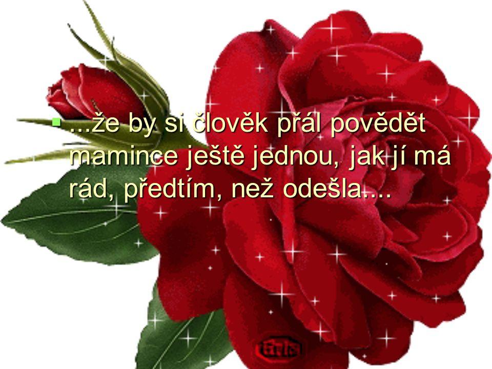 ...že pokud je člověk naplněný trpkostí, štěstí zakotví někde jinde....