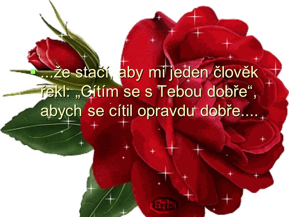 ...že když je člověk zamilovaný, je to na něm vidět....