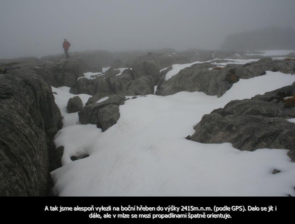 A tak jsme alespoň vylezli na boční hřeben do výšky 2415m.n.m.