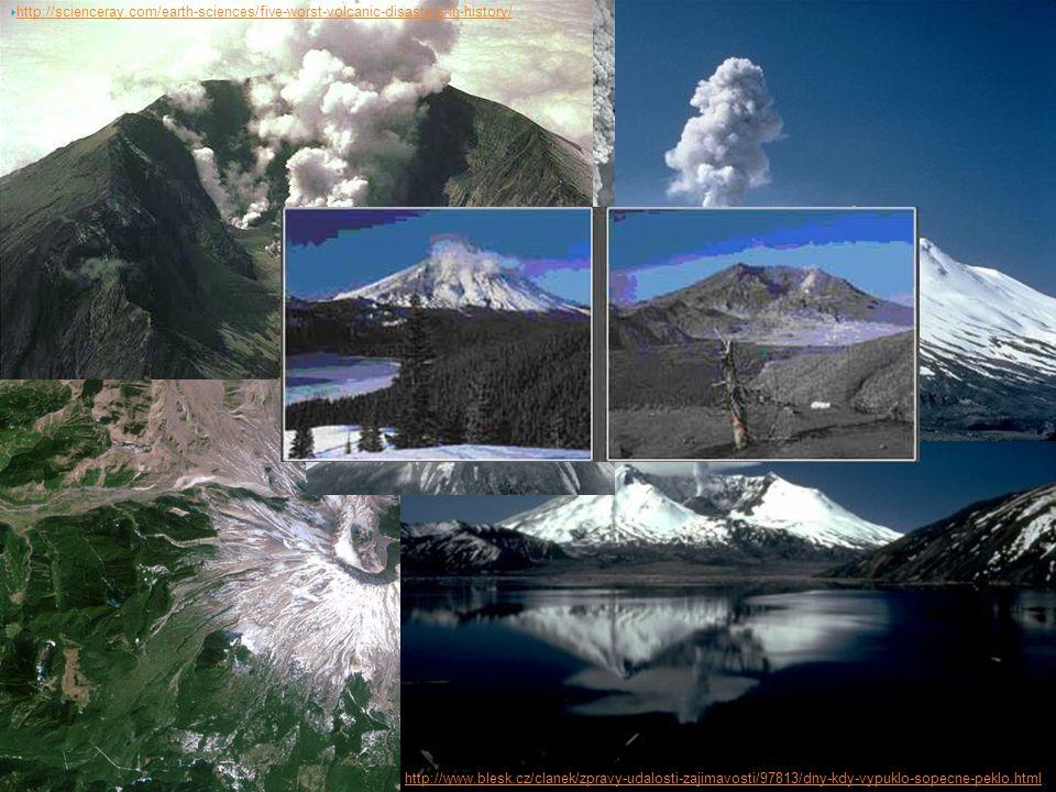 http://www.blesk.cz/clanek/zpravy-udalosti-zajimavosti/97813/dny-kdy-vypuklo-sopecne-peklo.html  http://scienceray.com/earth-sciences/five-worst-volcanic-disasters-in-history/ http://scienceray.com/earth-sciences/five-worst-volcanic-disasters-in-history/