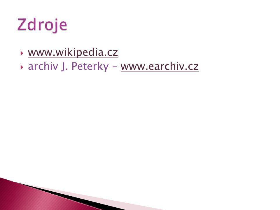  www.wikipedia.cz www.wikipedia.cz  archiv J. Peterky – www.earchiv.czwww.earchiv.cz