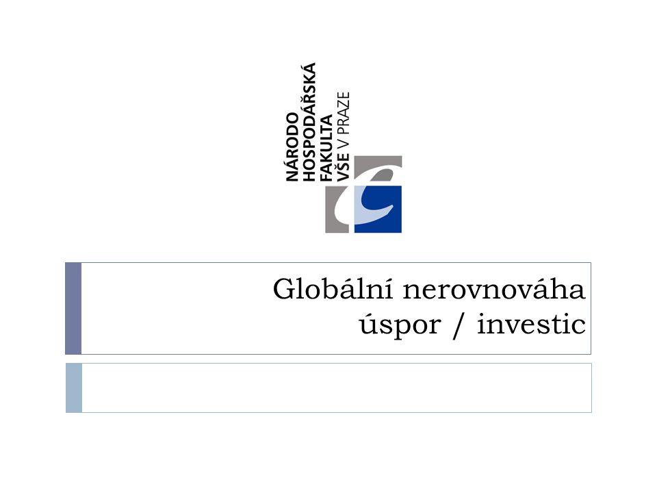 Globální nerovnováha úspor / investic