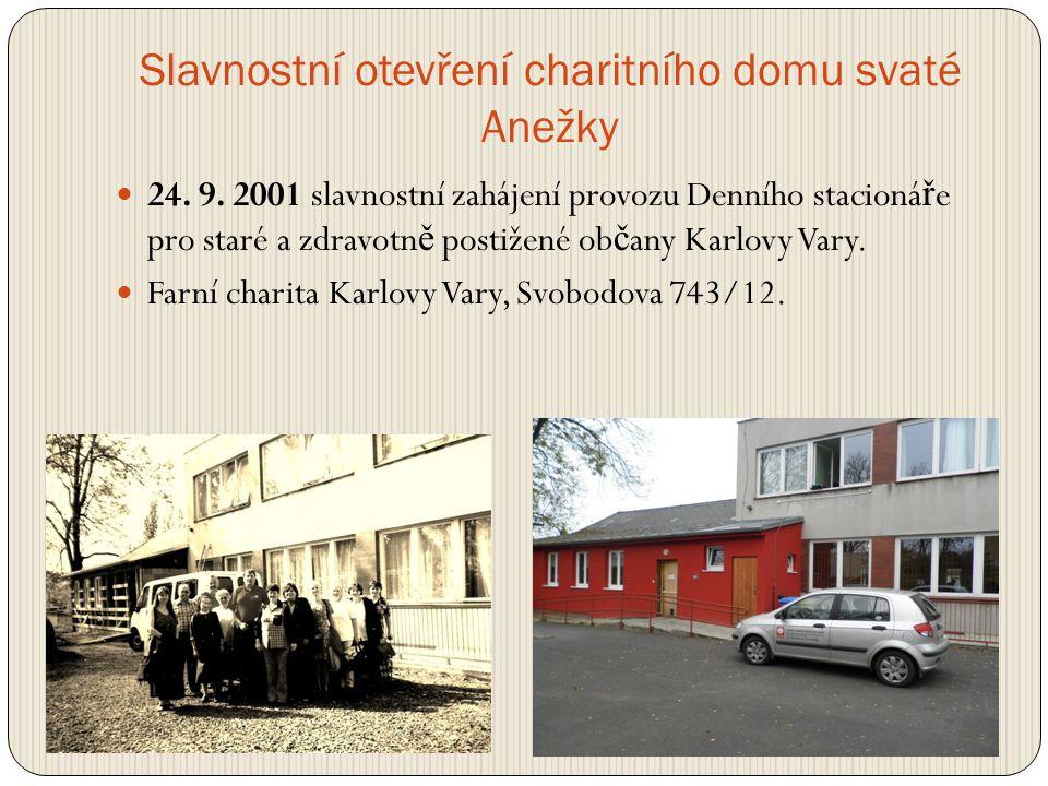 A jak šel čas  Kv ě ten 2002 jsme zahájili poskytování Odleh č ovací služby.