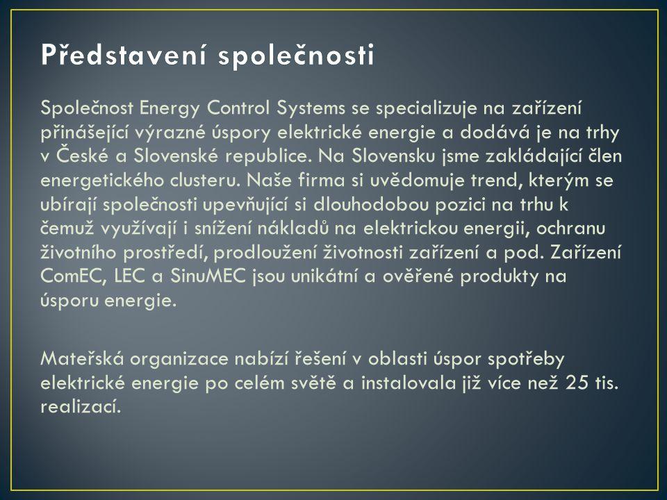 Společnost Energy Control Systems se specializuje na zařízení přinášející výrazné úspory elektrické energie a dodává je na trhy v České a Slovenské re