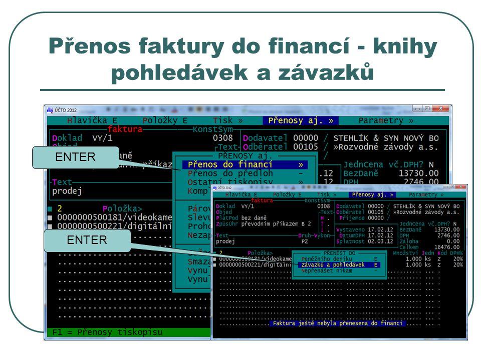 Přenos faktury do financí - knihy pohledávek a závazků ENTER