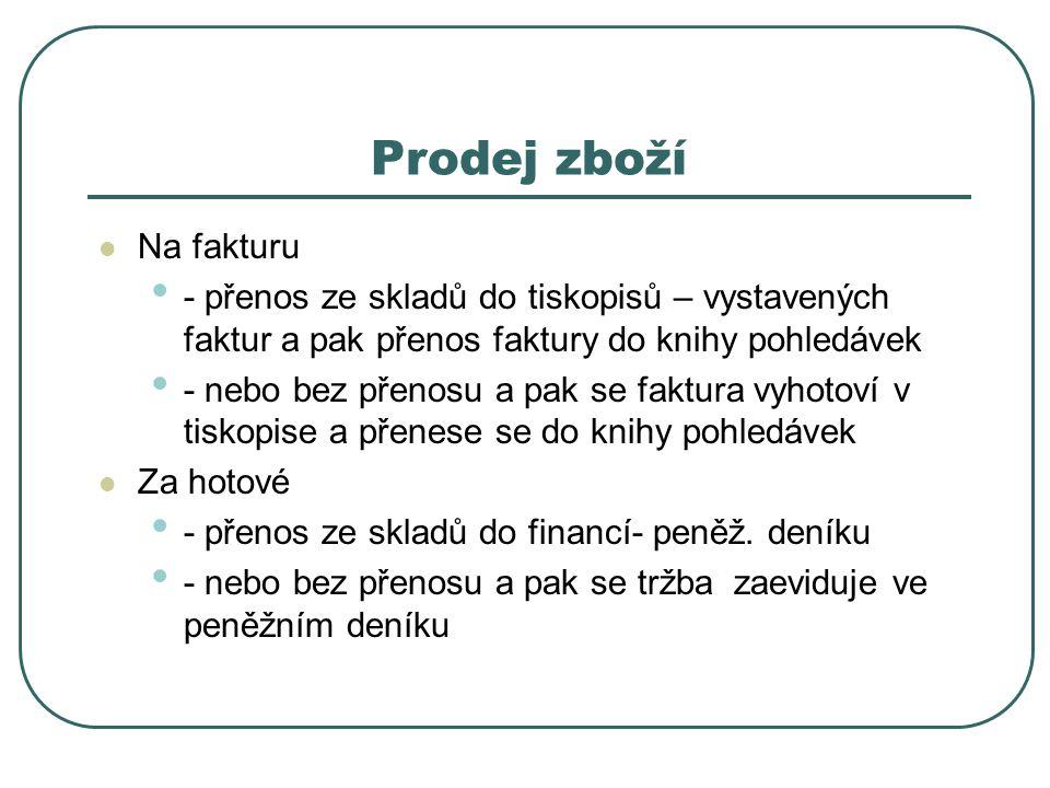 Zaevidování výdeje ze skladu F2 pro vytvoření nové věty