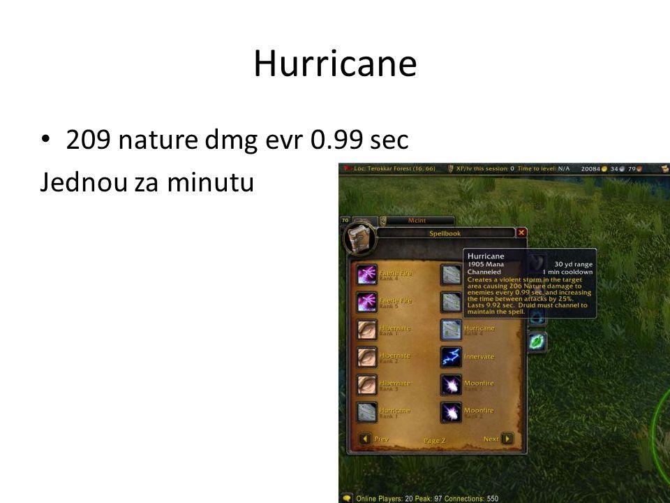 Hurricane • 209 nature dmg evr 0.99 sec Jednou za minutu