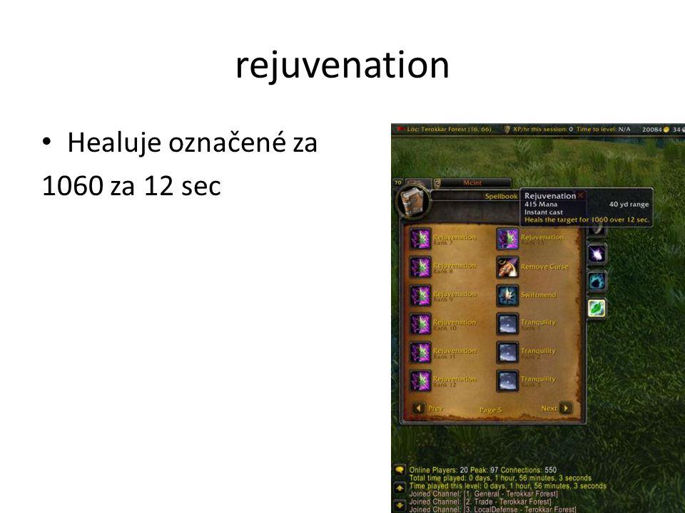 rejuvenation • Healuje označené za 1060 za 12 sec