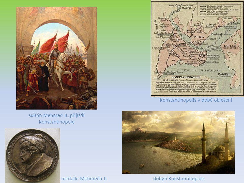Konstantinopolis v době obležení dobytí Konstantinopole sultán Mehmed II. přijíždí Konstantinopole medaile Mehmeda II.