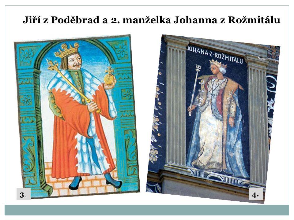 Politika Jiřího z Poděbrad  Cíle: soužití katolíků a nekatolíků rozkvět hospodářství koncept mírové unie v Evropě nastolit poděbradskou dynastii  Pro dobro země se spojil s Jagellonci = dohoda o nástupnictví 1471 Vladislav Jagellonský