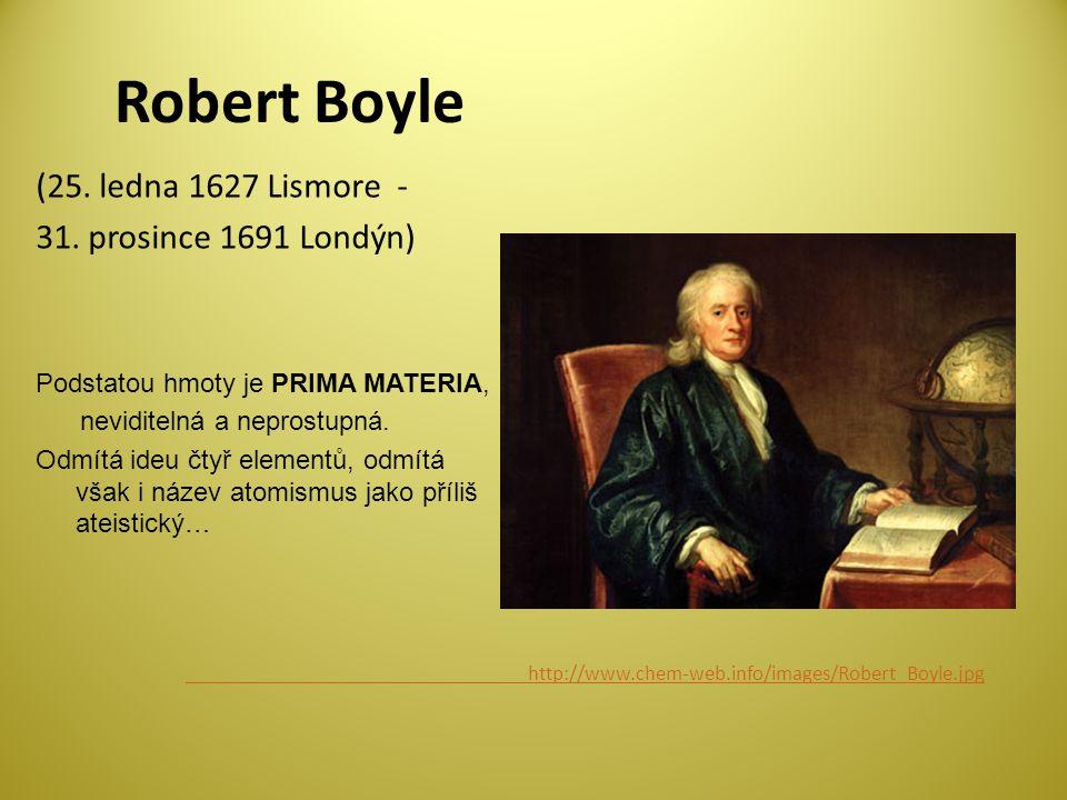 Robert Boyle (25.ledna 1627 Lismore - 31.