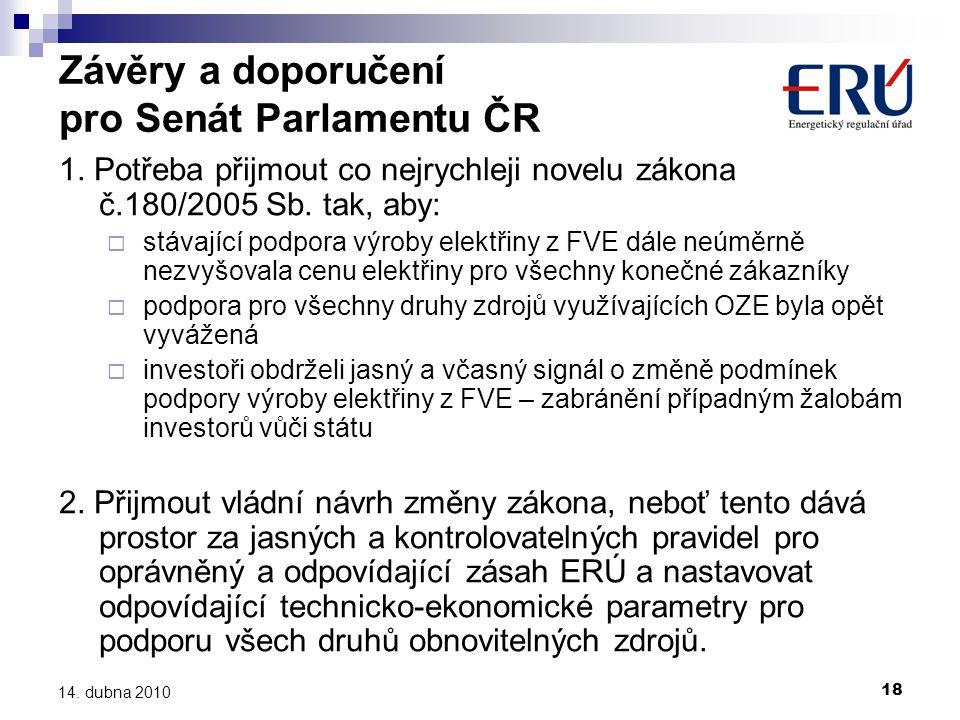 18 14.dubna 2010 Závěry a doporučení pro Senát Parlamentu ČR 1.