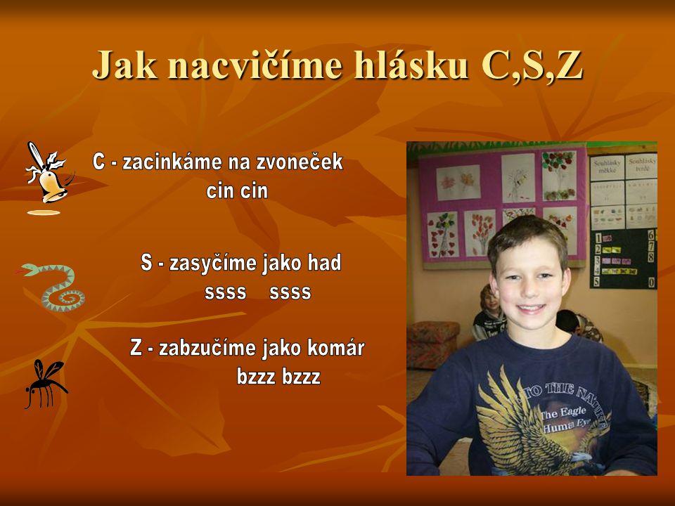 Nacvičíme hlásku C,S,Z