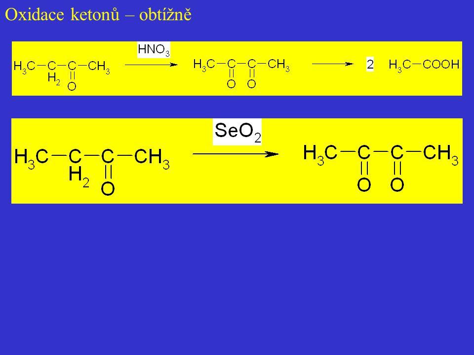 Oxidace ketonů – obtížně