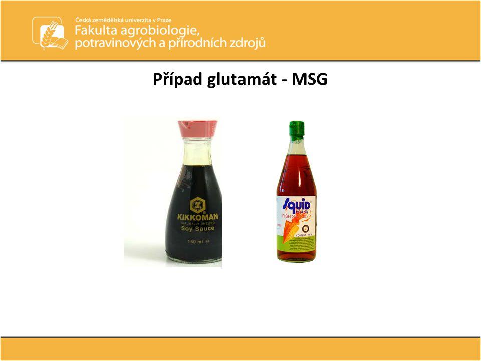 Případ glutamát - MSG