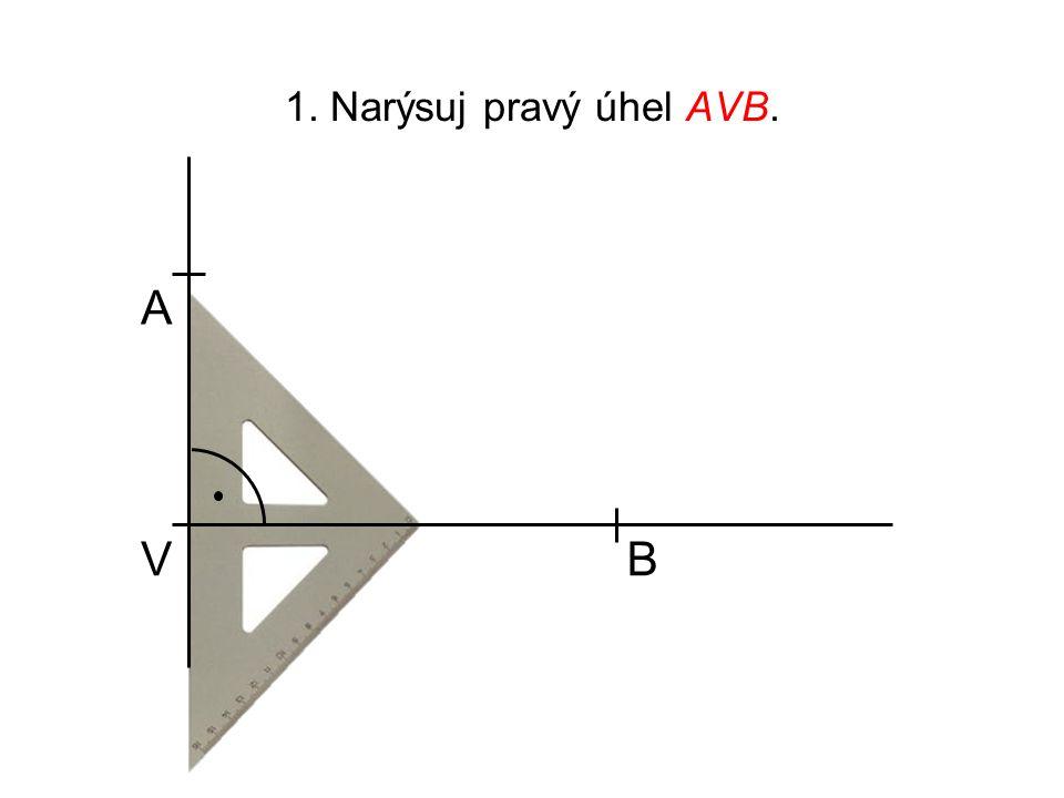 2.Bodem A veď přímku p rovnoběžnou s přímkou VB, bodem B veď přímku m kolmou na přímku VB.