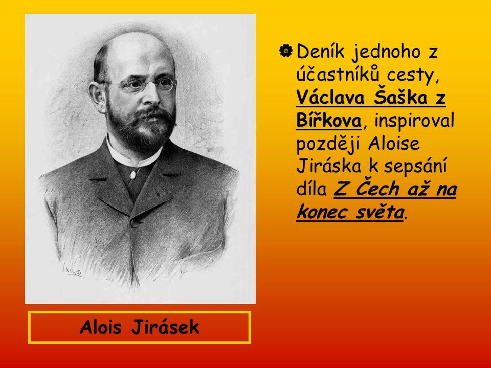  Deník jednoho z účastníků cesty, Václava Šaška z Bířkova, inspiroval později Aloise Jiráska k sepsání díla Z Čech až na konec světa. Alois Jirásek