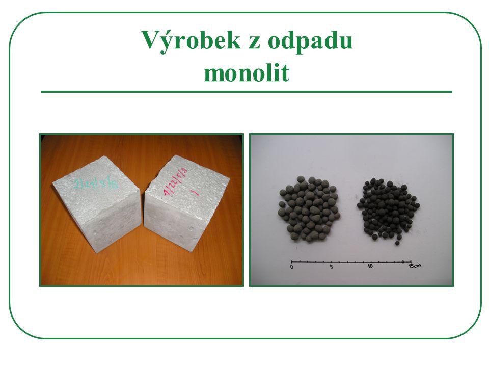 Výrobek z odpadu monolit