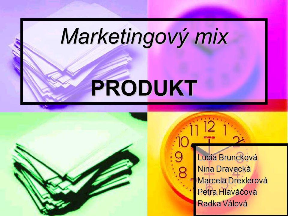 Marketingový mix PRODUKT Lucia Bruncková Nina Dravecká Marcela Drexlerová Petra Hlaváčová Radka Válová