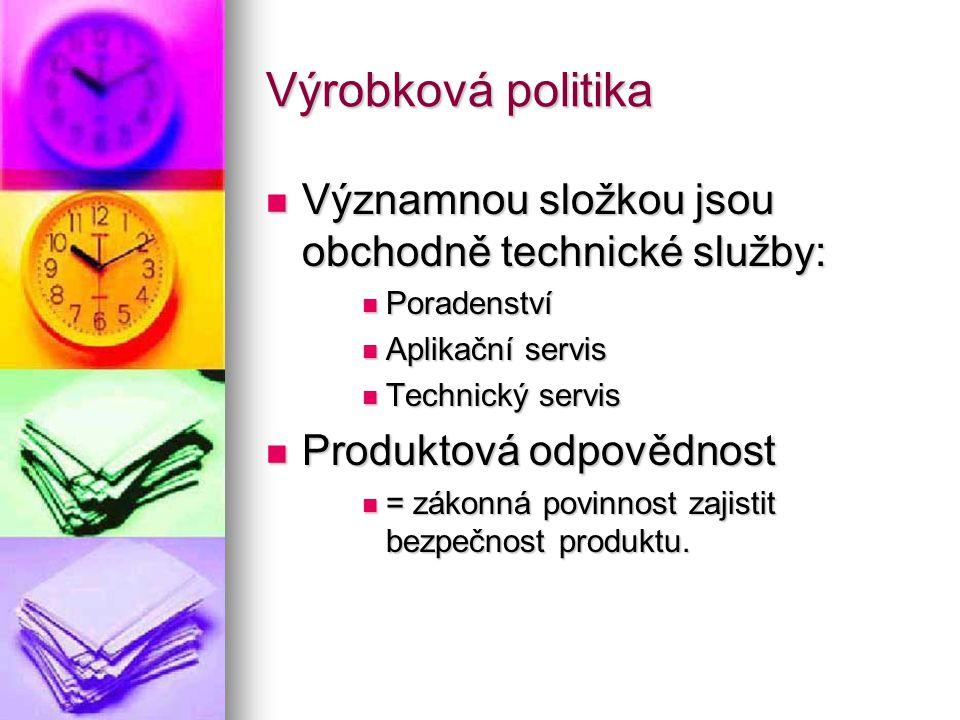 Výrobková politika  Významnou složkou jsou obchodně technické služby:  Poradenství  Aplikační servis  Technický servis  Produktová odpovědnost  = zákonná povinnost zajistit bezpečnost produktu.