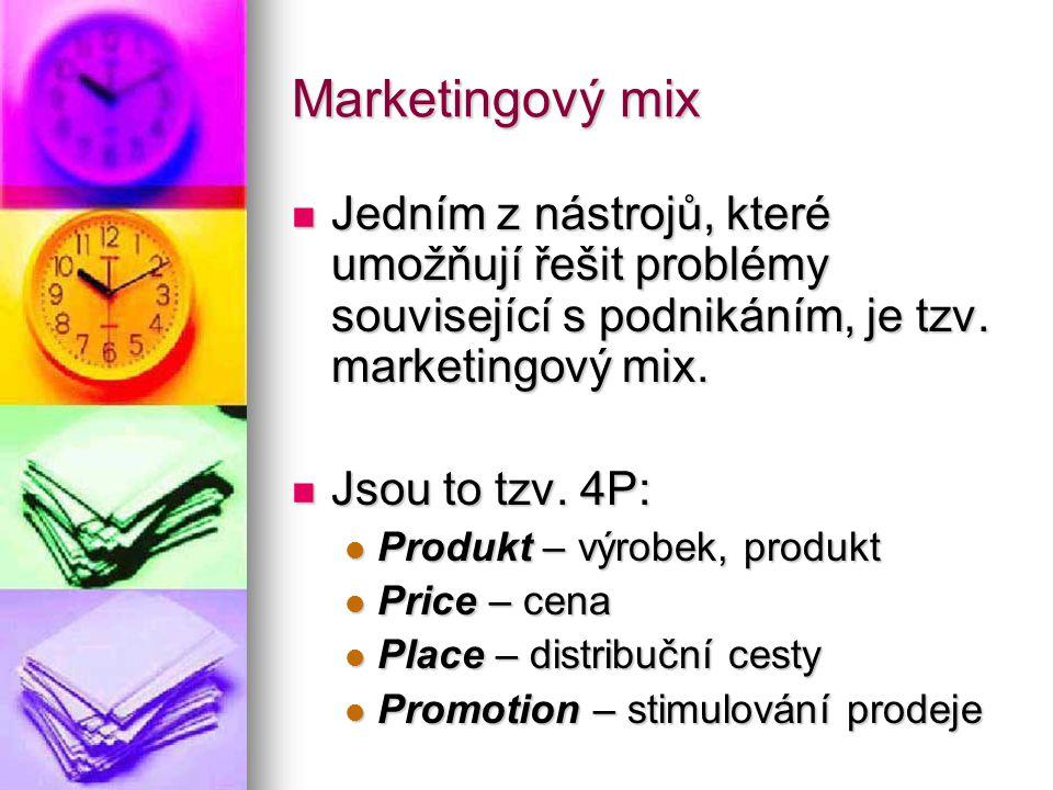 Marketingový mix  Jedním z nástrojů, které umožňují řešit problémy související s podnikáním, je tzv.