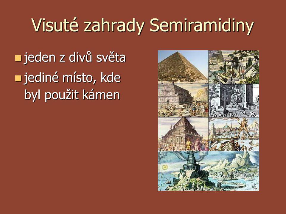 Visuté zahrady Semiramidiny  jeden z divů světa  jediné místo, kde byl použit kámen