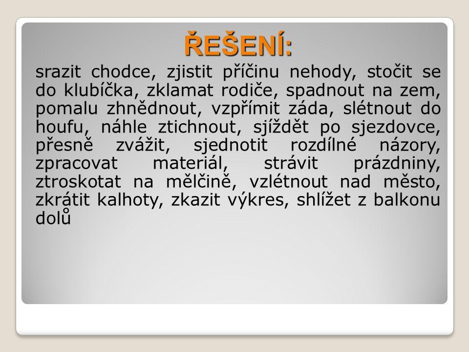 PŘEDLOŽKY S / SE, Z / ZE - předložky rozlišujeme podle toho, se kterým pádem se pojí
