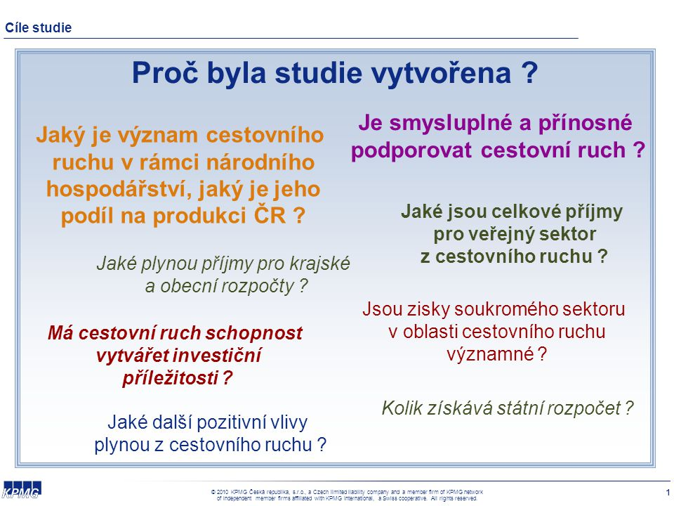 © 2010 KPMG Česká republika, s.r.o., a Czech limited liability company and a member firm of KPMG network of independent member firms affiliated with KPMG International, a Swiss cooperative.