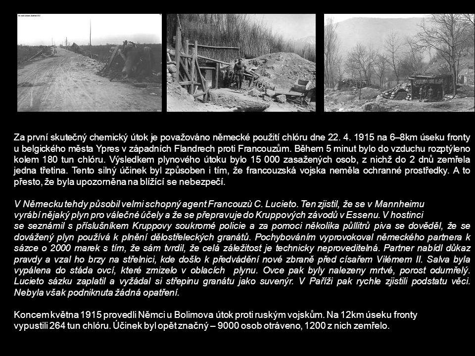 Za první skutečný chemický útok je považováno německé použití chlóru dne 22.